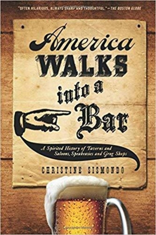 10 AMERICA WALKS INTO A BAR Christine Sismondo