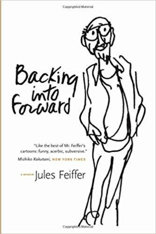 11 Jules Feiffer Backing into Forward A Memoir