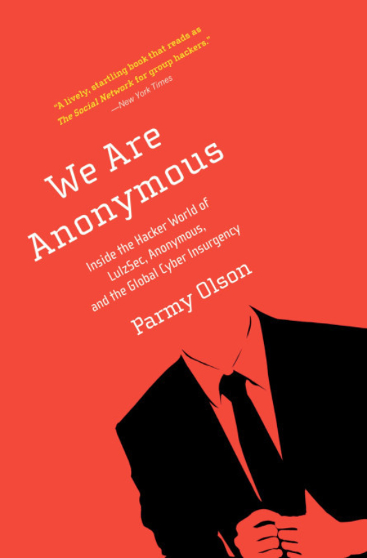 2 We are anonymous Parmy Olson