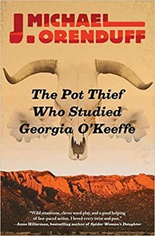 8 THE POT THIEF WHO STUDIED GEORGIA O KEEFFE J Michael Orenduff