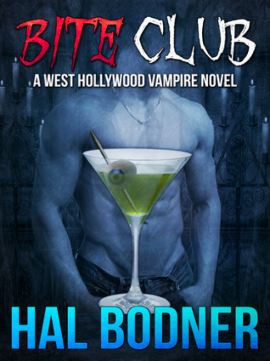 Bite Club A West Hollywood Vampire Novel by Hal Bodner