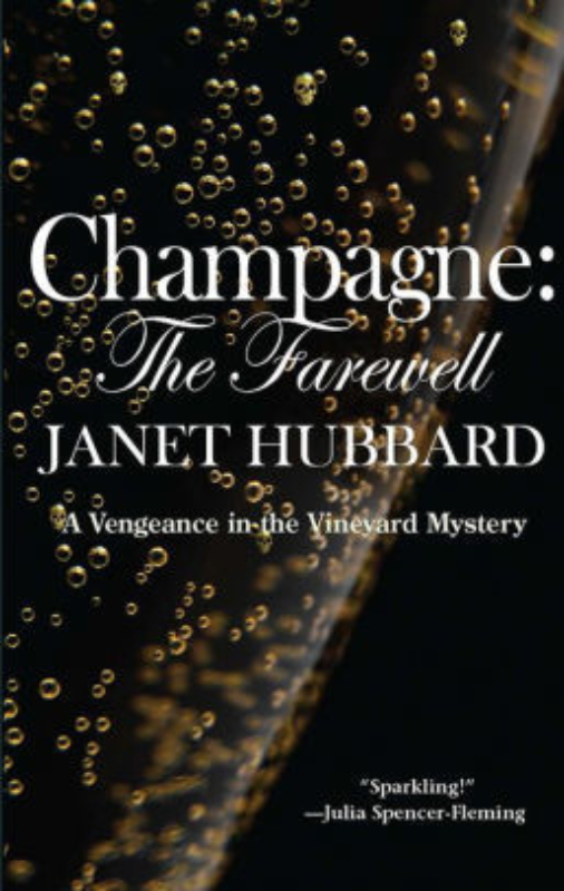 CHAMPAGNE THE FAREWELL by Janet Hubbard Brown