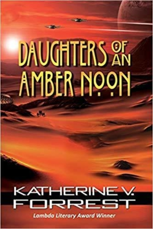 Daughters of an Amber Noon Katherine V Forrest