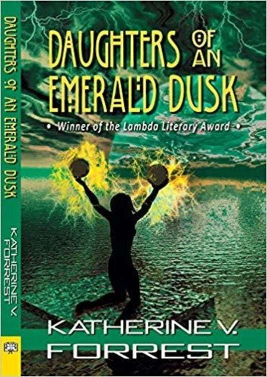 Daughters of an Emerald Dusk Katherine V Forrest