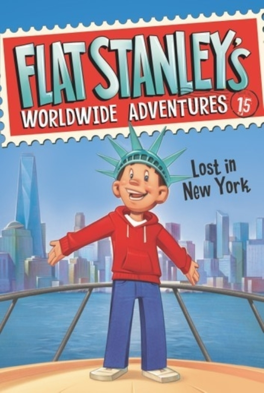 Flat Stanley Worldwide Adventures 15 Lost in New York by Jeff Brown
