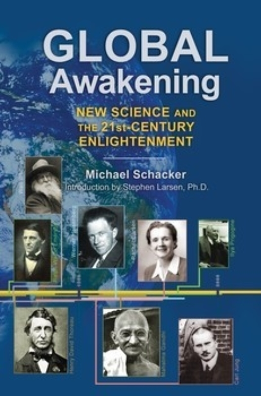 GLOBAL AWAKENING by Michael Schacker