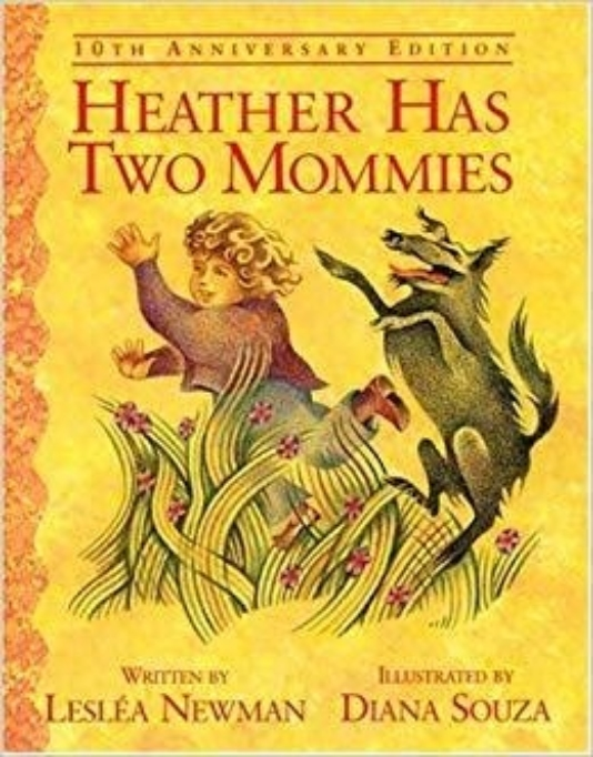 Heather Has Two Mommies 10th Anniversary Edition Lesléa Newman