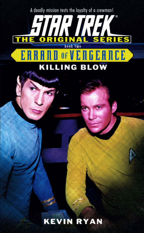 Killing Blow Star treck Kevin Ryan