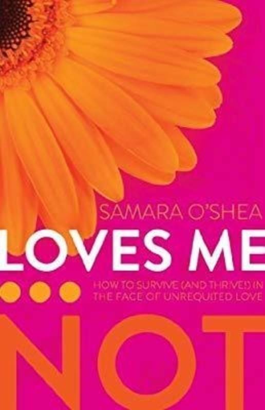 Loves me Not Samara O Shea