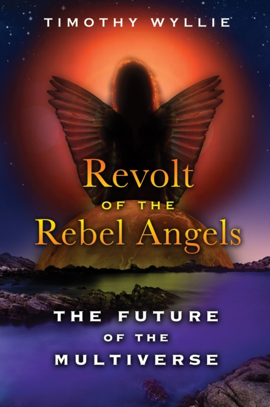 REVOLT OF THE REBEL ANGELS by Timothy Wyllie