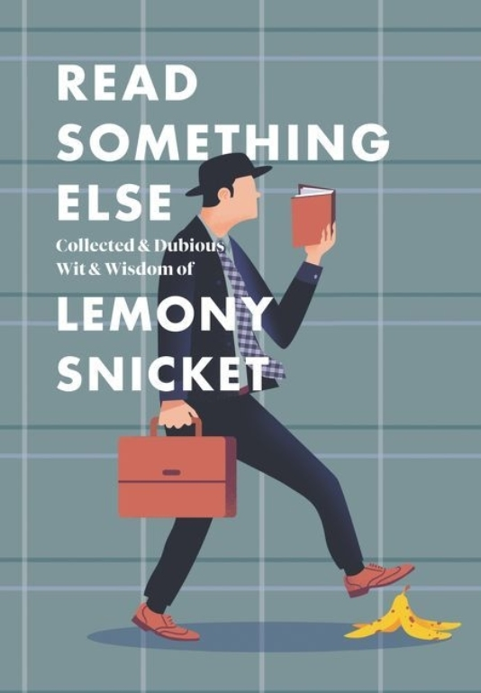 Read Something Else by Lemony Snicket