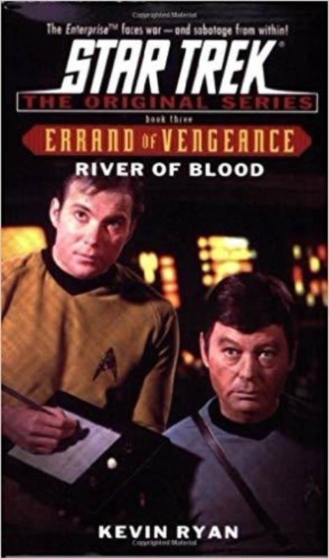 River of Blood Errand of Vengeance Book Three Star Trek The Original Series 3