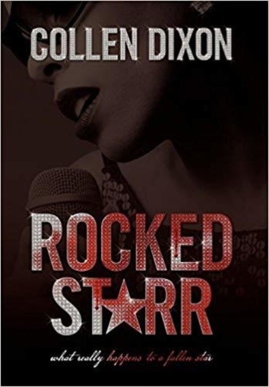 Rocked Starr by Colleen Dixon