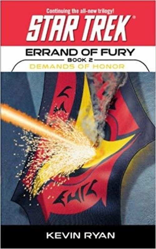 Star Trek The Original Series Errand of Fury 2 Demands of Honor Star Trek The Next Generation