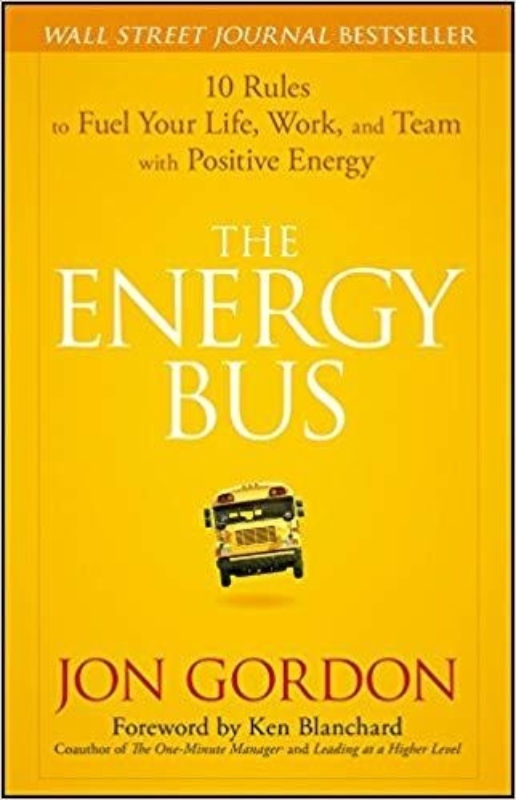 The Energy Bus Jon Gordon