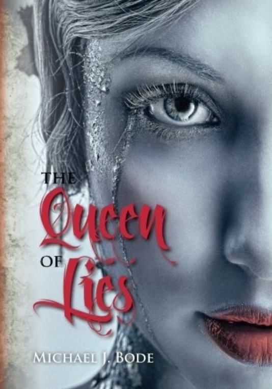 The Queen of Lies Michael J Bode