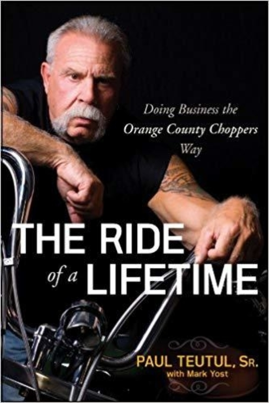 The Ride of a Lifetime Paul Teutul