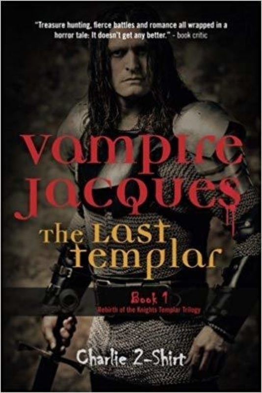Vampire Jacques The Last Templar Charlie 2 Shirt