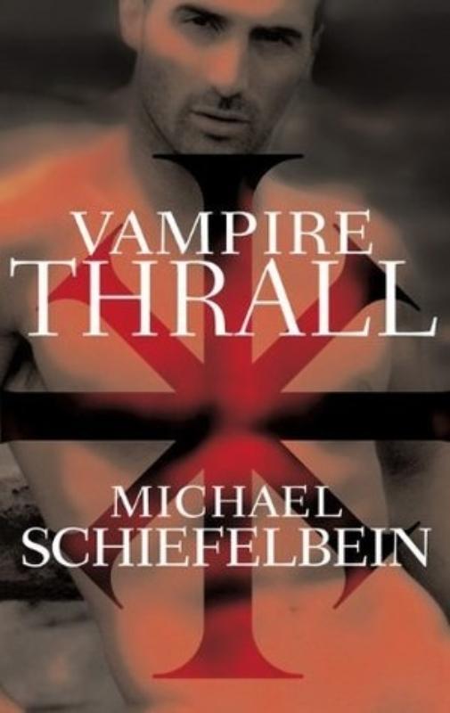 Vampire Thrall Michael Schiefelbein