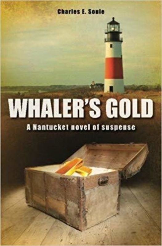 Whalers Gold Charles E Soule