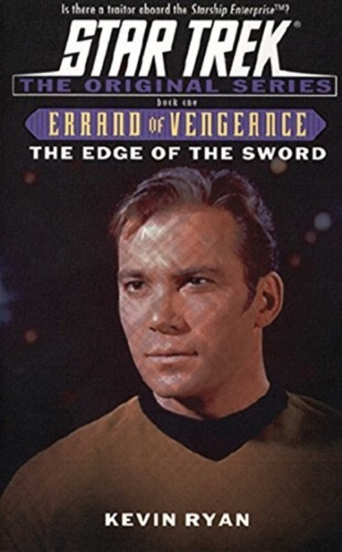 Errand of vengence star trek kevin ryan