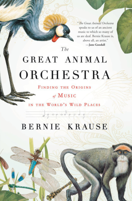 The great animal orchestra bernie krause