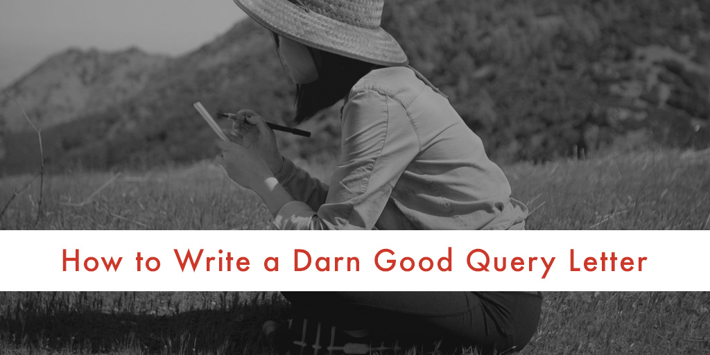 How to write a darn good query letter ny book editors spiritdancerdesigns Choice Image