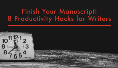 FEATURED Finish Your Manuscript