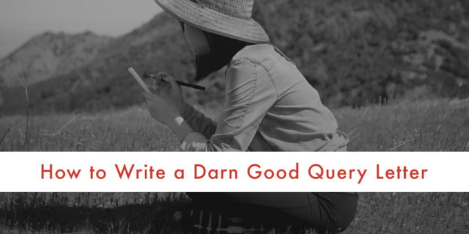 How to Write a Darn Good Query Letter | NY Book Editors