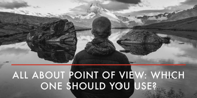 All About Point of View Which One Should You Use