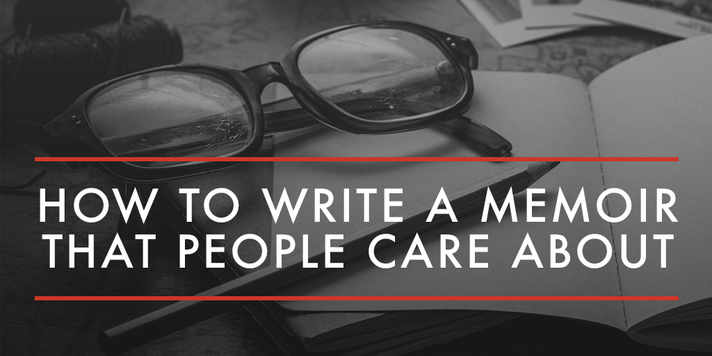 how to write a good memoir Are you a celebrity, sportsperson, business entrepreneur or even an everyday person wishing to tell the world about your hardship or achievements in.