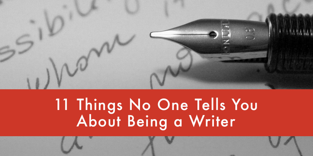 11-Things-No-One-Tells-You-About-Being-a-Writer
