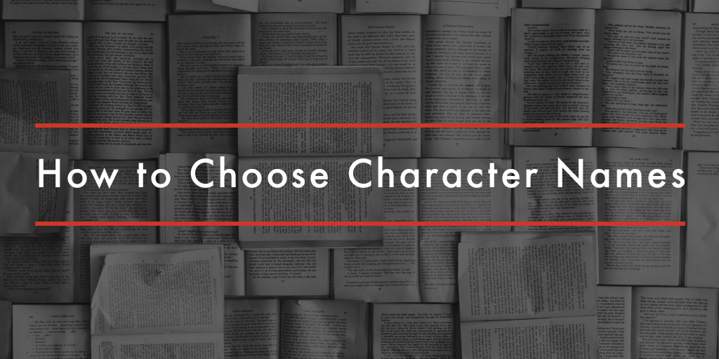 How to Choose Character Names | NY Book Editors
