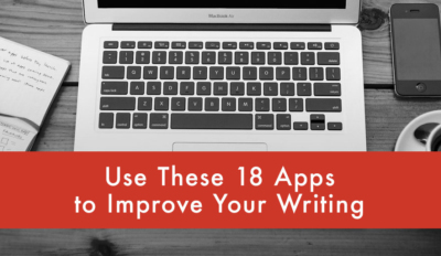 FEATURED Use These 18 Apps to Improve Your Writing