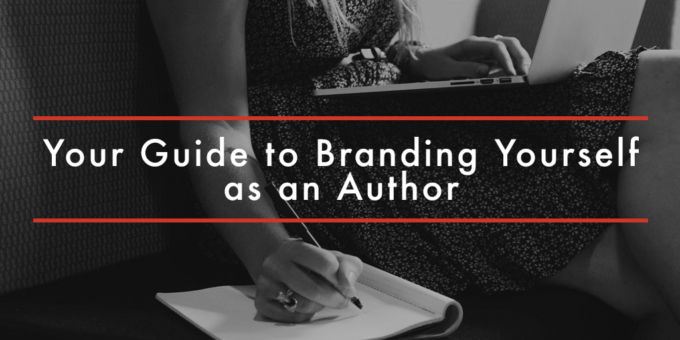 FEATURED Your Guide to Branding Yourself as an Author