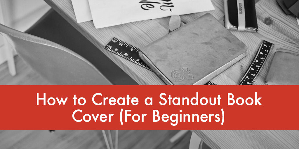 featured_how-to-create-a-standout-book-cover-for-beginners