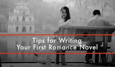 FEATURED Tips for Writing Your First Romance Novel