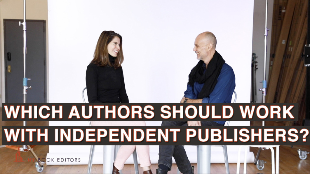 Michael Which authors should work with independent publishers
