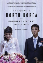 My Holiday in North Korea Cover