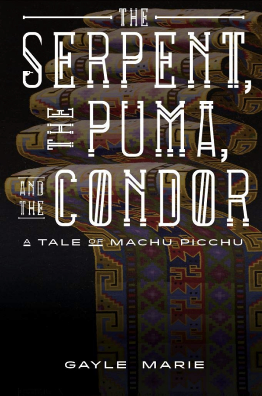 The Serpent The Puma and the Condor